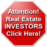 Attention! Real Estate INVESTORS Click Here!